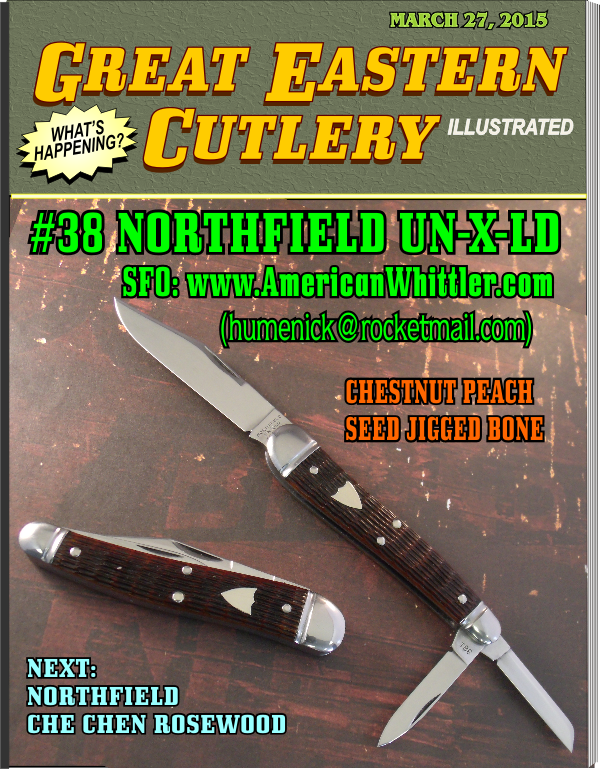 American Whittler offering number 1. Great Eastern #38 Northfield Whittler knife with Peachseed jigged Chestnut bone handles.